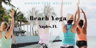 Beach Yoga Naples - Wander Free Wellness