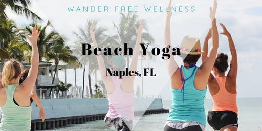 Beach Yoga Naples - Wander Free Wellness