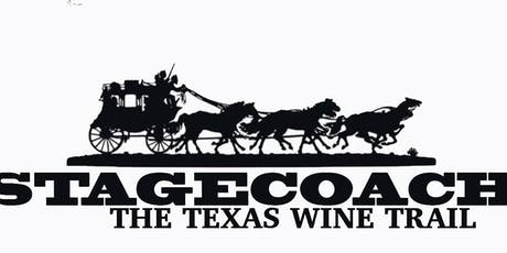 Texas Stagecoach Wine Trail--Election Weekend 2019 tickets