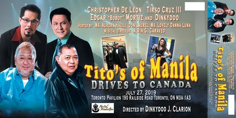 Tito's Of Manila Drives To Canada tickets