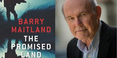 """Author Talk: Crime: Barry Maitland \""""The Promised Land\"""" (Adult 16+) (Woden Library)"""