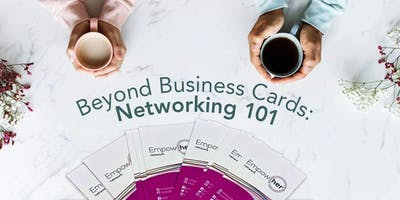 Beyond Business Cards: Networking Skills