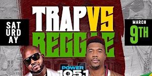 TRAP VS REGGAE PISCES AFFAIR DAY PARTY