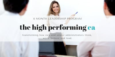 The High Performing EA: Executive Assistant Leadership Program Melbourne