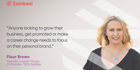 Build a powerful personal brand with Fleur Brown, founding team TEDx Sydney tickets