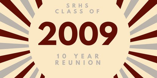 SRHS Class of 2009 10 Year Reunion