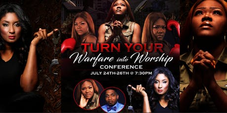 Turn your Warfare into Worship Conference tickets