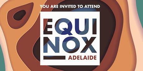 EQUINOX ADELAIDE 2019 tickets