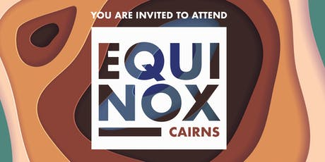 EQUINOX CAIRNS 2019 tickets