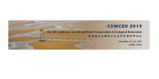 The 5th Conference on Soil and Water Conservation & Ecological Restoration