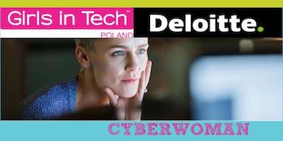 Girls in Tech @ Deloitte: Cyberwoman