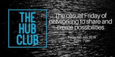 The Hub Club - 2nd August