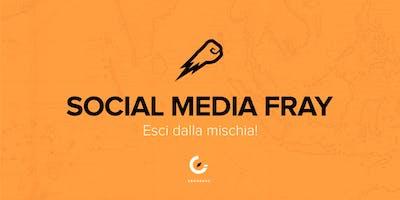 Social Media Fray