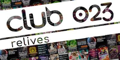 Club Ruis invites Club 023 relives