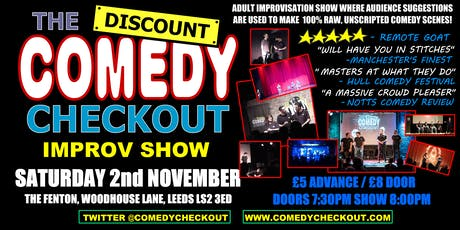 Discount Comedy Checkout - Improv Comedy Show - Leeds - Sat 2nd November tickets