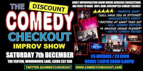 Discount Comedy Checkout - Improv Comedy Show - Leeds - Sat 7th December tickets