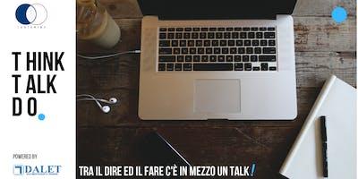 Think. Talk. DO! - Destructured workflow: domare i flussi aziendali con amore