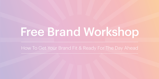 How To Get Your Brand Fit & Ready For The Day Ahead