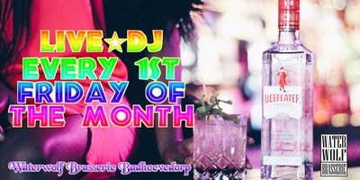 Every first Friday on the month Live DJ in the Waterwolf!
