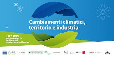 Cambiamenti climatici, territorio e industria