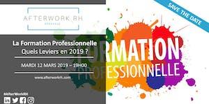 Afterwork RH Bordeaux : La Formation Professionnelle...
