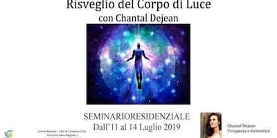 Seminario Risveglio del Corpo di Luce - Chantal Dejean