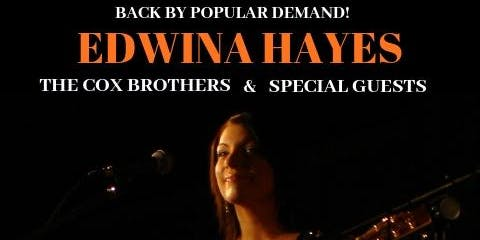 Edwina Hayes, The Cox Brothers & Special guests - Charity Fundraiser