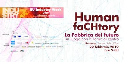 Human FaCHtory. La fabbrica del futuro. Un luogo con l'Uomo al centro