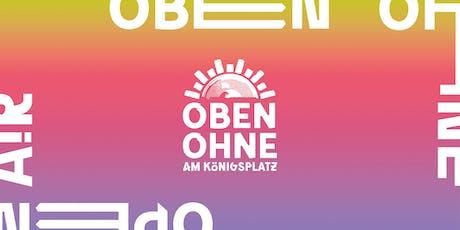 OBEN OHNE Open Air 2019 Tickets