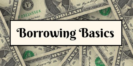 Borrowing Basics tickets