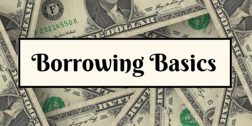 Borrowing Basics