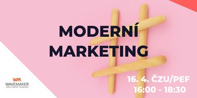 Moderní marketing meetup!