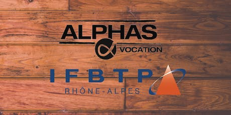 IFBTP -  CAMPAGNE RECRUTEMENT ALPHAS VOCATION tickets