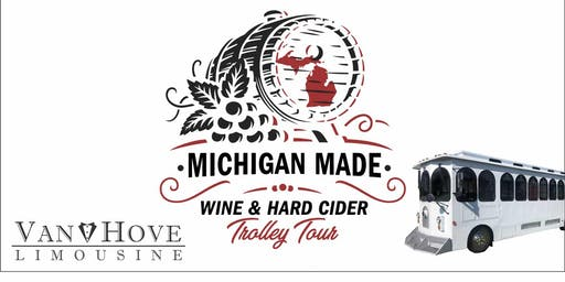 Michigan Made Wine & Hard Cider Trolley / Bus Tour from Hamlin Pub 22 Mile