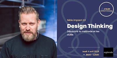 Design Thinking | Découvrir la méthode et les outils