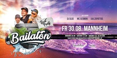BAILATON - Die Boat Party - Mannheim
