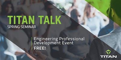 Titan Talk Seminar Winnipeg: Engineering Technical Professional Development