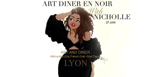 Art Dinatoire With Nicholle Kobi LYON, FRANCE