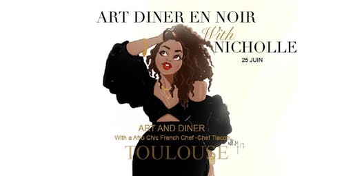 Art Dinatoire With Nicholle Kobi TOULOUSE