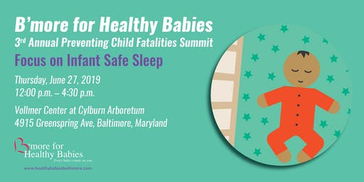 B'more for Health Babies Safe Sleep Summit