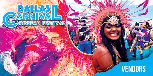 Dallas Carnival Caribbean Festival - Vendor Packages