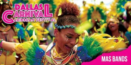 Dallas Carnival Caribbean Festival - MAS BANDS tickets