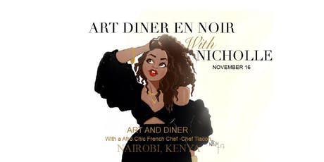 Art Dinatoire With Nicholle Kobi NAIROBI, KENYA 2019 tickets