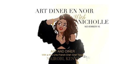 Art Dinatoire With Nicholle Kobi NAIROBI, KENYA 2019