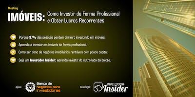 IMÓVEIS: Como Investir de Forma Profissional e Obter Lucros Recorrentes