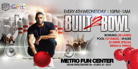 BUILT 2 BOWL WEDNESDAY tickets