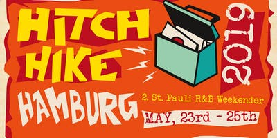 HITCH+HIKE+HAMBURG+%E2%80%93+2.+St.+Pauli+R%26B-Weeke