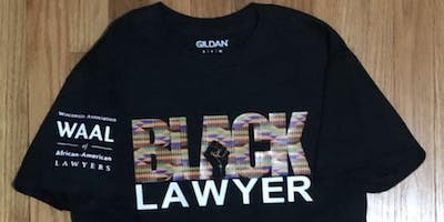 "Purchase WAAL ""Black Lawyer"" T-Shirts!"