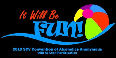 2019 Santa Clarita Valley Convention of Alcoholics Anonymous with Al-Anon Participation tickets