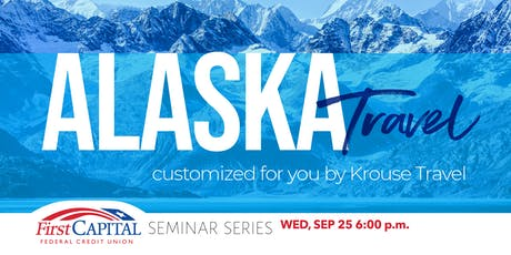 2019 Seminar Series - Alaska Travel tickets